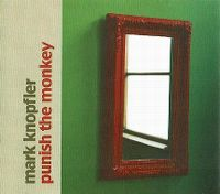 Cover Mark Knopfler - Punish The Monkey