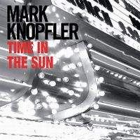 Cover Mark Knopfler - Time In The Sun