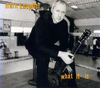 Cover Mark Knopfler - What It Is