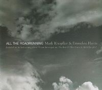 Cover Mark Knopfler and Emmylou Harris - All The Roadrunning