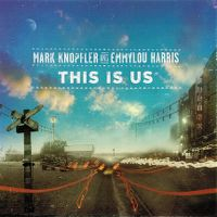 Cover Mark Knopfler and Emmylou Harris - This Is Us