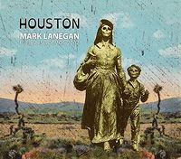 Cover Mark Lanegan - Houston - Publishing Demos 2002