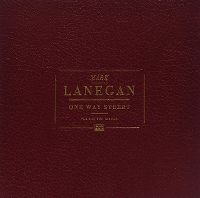Cover Mark Lanegan - One Way Street - The Sub Pop Albums