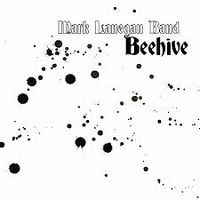 Cover Mark Lanegan Band - Beehive