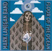 Cover Mark Lanegan Band - Floor Of The Ocean
