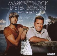 Cover Mark Medlock / Dieter Bohlen - Dreamcatcher