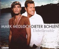 Cover Mark Medlock / Dieter Bohlen - Unbelievable