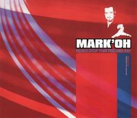 Cover Mark 'Oh - Never Stop That Feeling 2001