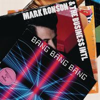 Cover Mark Ronson & The Business Intl feat. Q-Tip - Bang Bang Bang