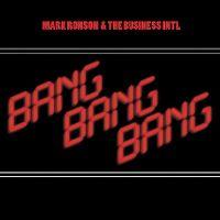 Cover Mark Ronson & The Business Intl feat. Q-Tip - Bang Bang Bang