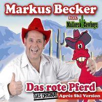 Cover Markus Becker feat. Mallorca Cowboys - Das rote Pferd