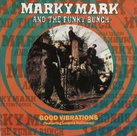 Cover Marky Mark And The Funky Bunch feat. Loletta Holloway - Good Vibrations