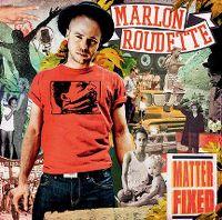 Cover Marlon Roudette - Matter Fixed