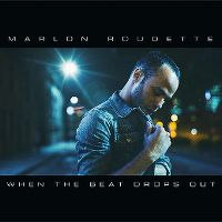 Cover Marlon Roudette - When The Beat Drops Out