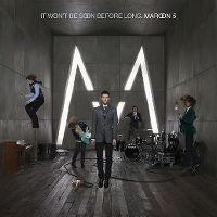 Cover Maroon 5 - It Won't Be Soon Before Long