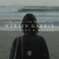 Cover Martin Garrix feat. John & Michel - Now That I've Found You