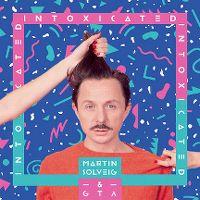 Cover Martin Solveig & GTA - Intoxicated