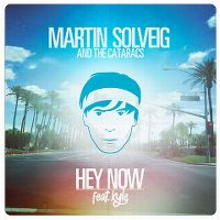 Cover Martin Solveig & The Cataracs feat. Kyle - Hey Now