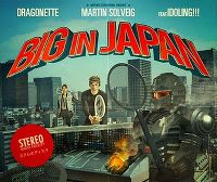 Cover Martin Solveig with Dragonette feat. Idoling!!! - Big In Japan