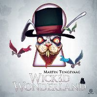 Cover Martin Tungevaag - Wicked Wonderland