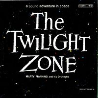 Cover Marty Manning And His Orchestra - The Twilight Zone