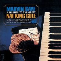 Cover Marvin Gaye - A Tribute To The Great Nat King Cole