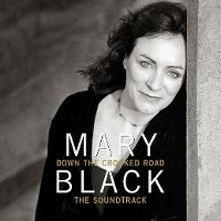 Cover Mary Black - Down The Crooked Road - The Soundtrack