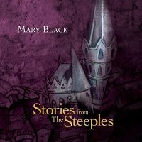 Cover Mary Black - Stories From The Steeples