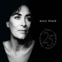 Cover Mary Black - Twenty-Five Years - Twenty-Five Songs
