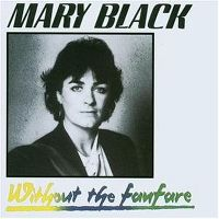 Cover Mary Black - Without The Fanfare