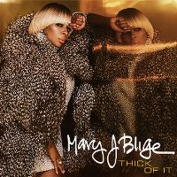 Cover Mary J Blige - Thick Of It