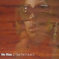 Cover Mary J Blige - We Ride (I See The Future)