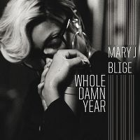 Cover Mary J Blige - Whole Damn Year