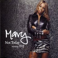 Cover Mary J Blige feat. Eve - Not Today