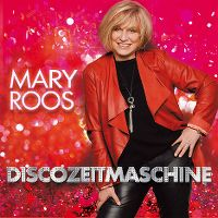 Cover Mary Roos - Discozeitmaschine