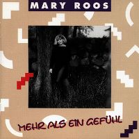 Cover Mary Roos - Mehr als ein Gefühl
