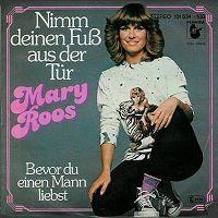 Cover Mary Roos - Nimm deinen Fuß aus der Tür