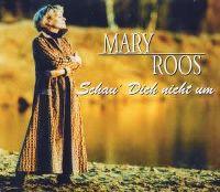 Cover Mary Roos - Schau' Dich nicht um