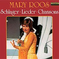 Cover Mary Roos - Schlager, Lieder, Chansons