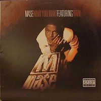 Cover Mase feat. Total - What You Want