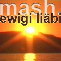 Cover Mash - Ewigi Liäbi
