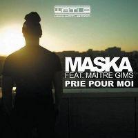 Cover Maska feat. Maître Gims - Prie pour moi