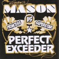 Cover Mason vs. Princess Superstar - Perfect Exceeder