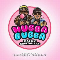 Cover Massiv feat. Capital Bra - Hubba Bubba