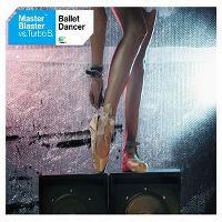 Cover Master Blaster vs. Turbo B. - Ballet Dancer