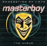 Cover Masterboy - Generation Of Love - The Album
