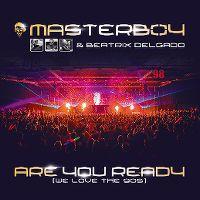 Cover Masterboy & Beatrix Delgado - Are You Ready (We Love The 90s)