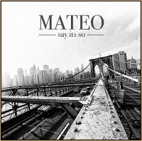 Cover Mateo feat. Alicia Keys - Say It's So