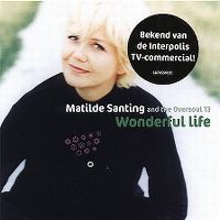 Cover Matilde Santing And The Oversoul 13 - Wonderful Life