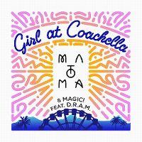 Cover Matoma & Magic feat. D.R.A.M. - Girl At Coachella